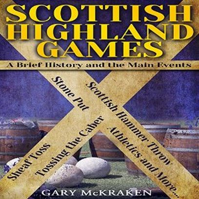Scottish highland games by gary mckraken narrated by daniel penz